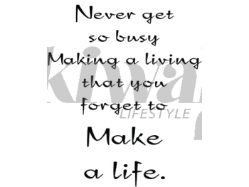 Never Get Busy