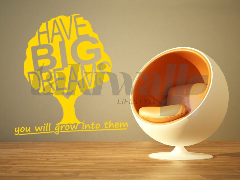 Have Big Dream